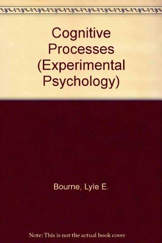 9780131396340: Cognitive Processes (Experimental Psychology)