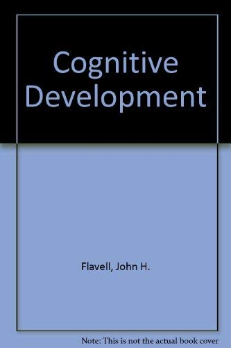 Cognitive Development (Second Edition): John H. Flavell