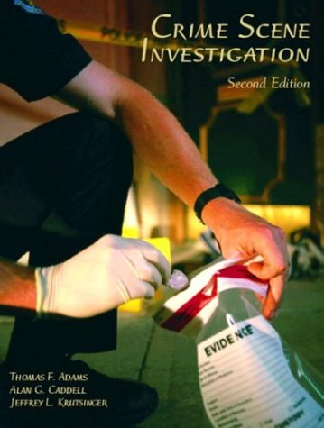 Crime Scene Investigation, Second Edition: Thomas Francis Adams,