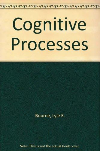 9780131398412: Cognitive Processes
