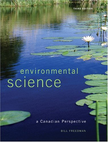 9780131398634: Environmental Science: A Canadian Perspective
