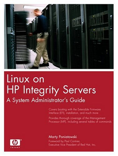 9780131400009: Linux on HP Integrity Servers: A System Administrator's Guide