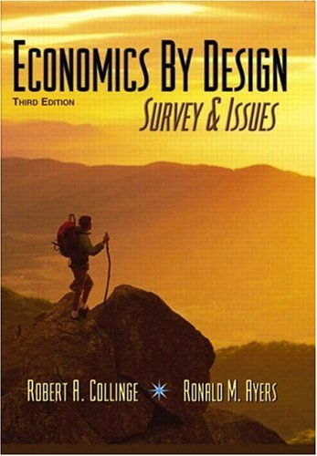 9780131400580: Economics by Design: Survey & Issues, 3rd Edition
