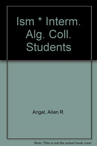 9780131400610: Ism * Interm. Alg. Coll. Students