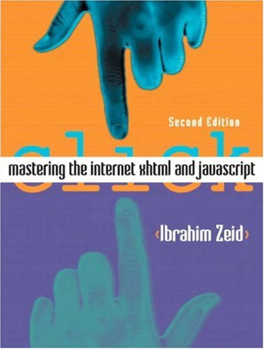 9780131400863: Mastering the Internet, XHTML and JavaScript (2nd Edition)