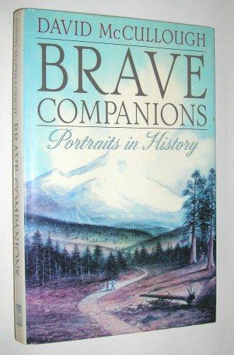 Brave companions : portraits in history: McCullough, David