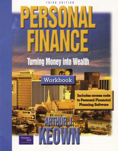9780131401211: Personal Finance: Turning Money into Wealth, 3rd edition Workbook