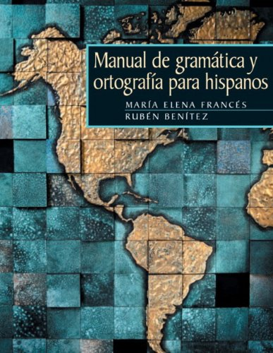 Manual de gramática y ortografía para hispanos: Francés, María Elena;