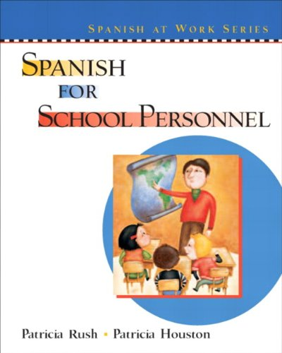 Spanish for School Personnel: Patricia Houston; Patricia