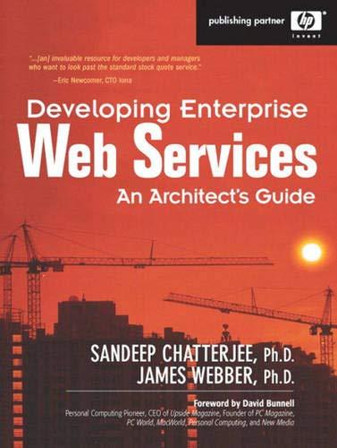 9780131401600: Developing Enterprise Web Services: An Architect's Guide: An Architect's Guide