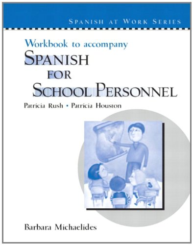 9780131401648: Workbook to accompany Spanish for School Personnel