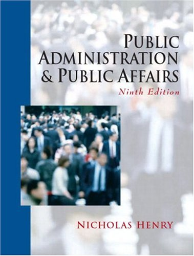 9780131401921: Public Administration and Public Affairs, Ninth Edition