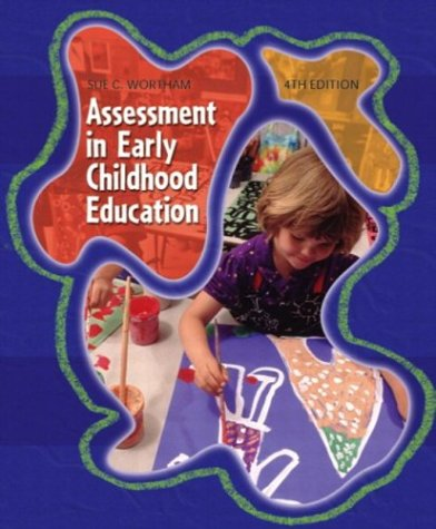 9780131401945: Assessment in Early Childhood Education (4th Edition)
