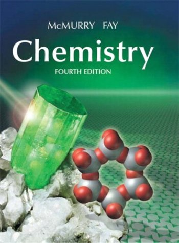 Chemistry (4th Edition): McMurry, John; Fay,