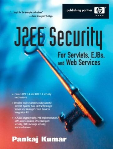 9780131402645: J2EE Security for Servlets, EJBs, and Web Services