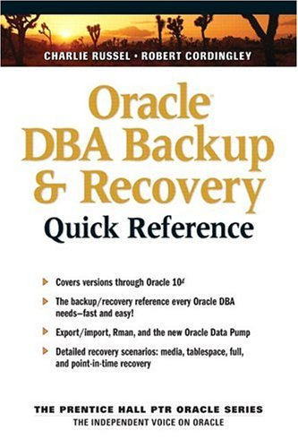 9780131403048: Oracle DBA Backup and Recovery Quick Reference (Prentice Hall PTR Oracle Series)