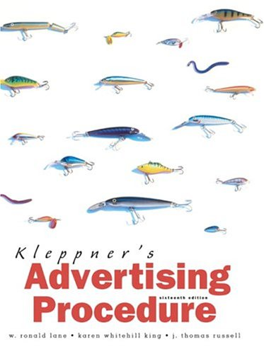 Kleppner's Advertising Procedure (16th Edition) Lane, W.