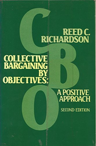9780131404762: Collective Bargaining by Objectives: A Positive Approach