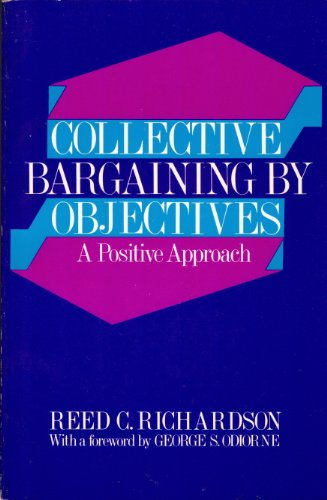 9780131405097: Collective Bargaining by Objectives: A Positive Approach