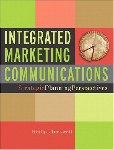 9780131405387: Integrated Marketing Communications: Strategic Planning Perspectives