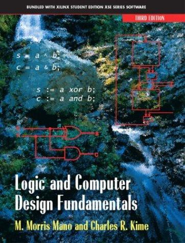 Logic and Computer Design Fundamentals, Third Edition: M. Morris Mano,