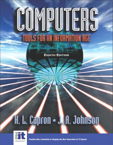 9780131405646: Computers: Tools for an Information Age (8th Edition)