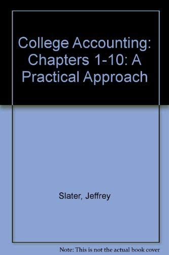 9780131407084: College Accounting: Chapters 1-10: A Practical Approach