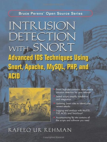 9780131407336: Intrusion Detection with SNORT: Advanced IDS Techniques Using SNORT, Apache, MySQL, PHP, and ACID