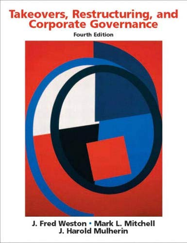 9780131407374: Takeovers, Restructuring, and Corporate Governance (Prentice Hall Finance Series)