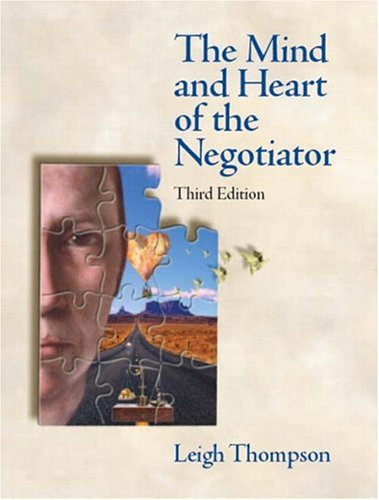 9780131407381: The Mind and Heart of the Negotiator: United States Edition
