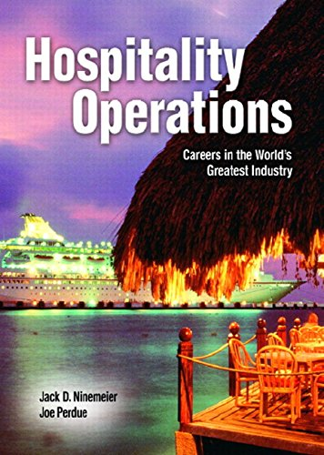 Hospitality Operations: Careers in the World's Greatest: Jack D. Ninemeier,
