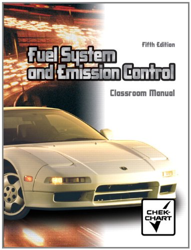 9780131407848: Fuel System and Emission Control: Classroom Manual