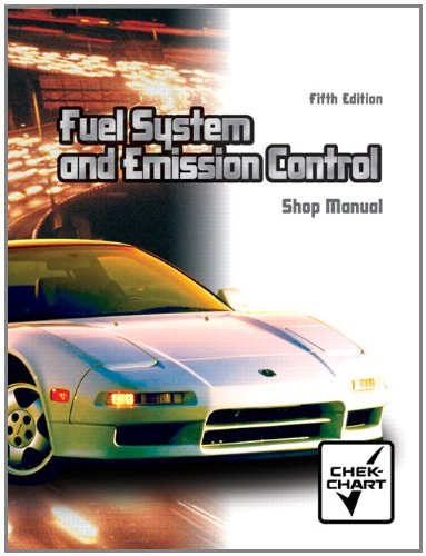 9780131407855: Fuel Systems and Emission Controls: Shop Manual