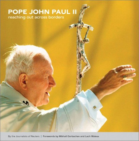9780131408036: Pope John Paul II: Reaching Out Across Borders (Reuters Prentice Hall Series on World Issues)