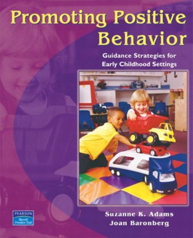 9780131408098: Promoting Positive Behavior: Guidance Strategies for Early Childhood Settings