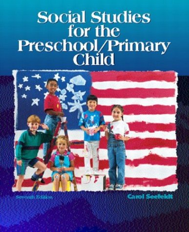 9780131408128: Social Studies for the Preschool/Primary Child (7th Edition)