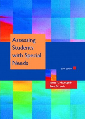 9780131408197: Assessing Students with Special Needs (6th Edition)