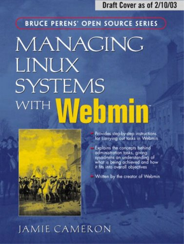 9780131408821: Managing Linux Systems with Webmin: System Administration and Module Development