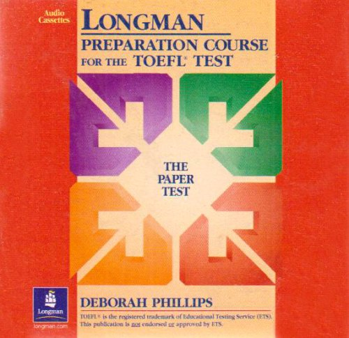 9780131408852: Longman Preparation Course for the TOEFL Test: The Paper Test
