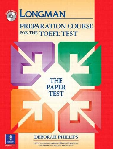 9780131408869: Longman Preparation Course for the TOEFL Test: Paper Test without Answer Key and CD-ROM (Go for English)
