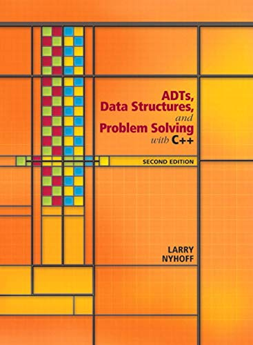 9780131409095: ADTs, Data Structures, and Problem Solving with C++ (Alan R. Apt Books)