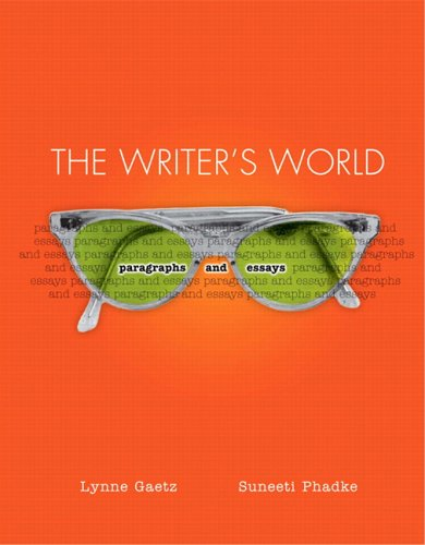 9780131409460: The Writer's World: Paragraphs and Essays