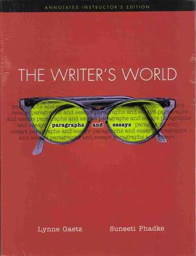 9780131409477: The Writer's World: Paragraphs and Essays; Annotated Teacher's Edition