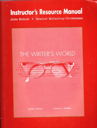 9780131409507: The Writer's World - Paragraphs and Essays - Instructor's Resource Manual