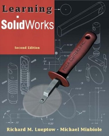 9780131409743: Learning SolidWorks (2nd Edition)