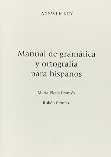 9780131409811: Answer Key: Manual De Gramatica Y Ortografia Para Hispanos