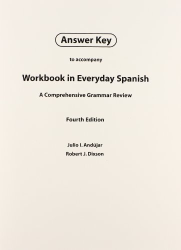 Answer Key for Workbook in Everyday Spanish: Not Available (Not