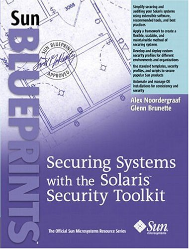 9780131410718: Securing Systems with the Solaris Toolkit