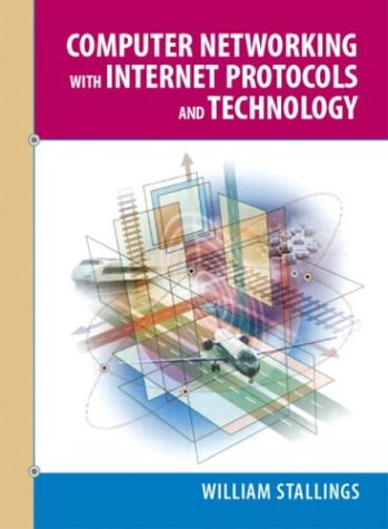 9780131410985: Computer Networking with Internet Protocols and Technology (William Stallings Books on Computer and Data Communications)