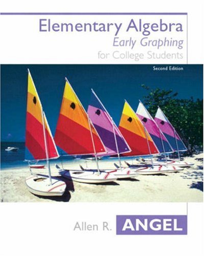 9780131411012: Elementary Algebra Early Graphing (2nd Edition) (Angel Hardback Series)
